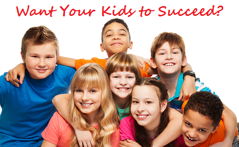 Want Your Kids to Succeed?